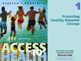 Promoting Healthy Behavior Change