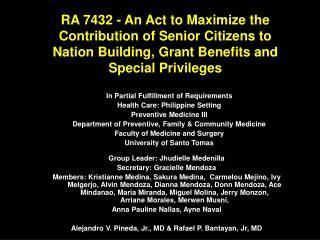 In Partial Fulfillment of Requirements  Health Care: Philippine Setting Preventive Medicine III