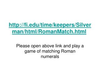 fi/time/keepers/Silverman/html/RomanMatch.html