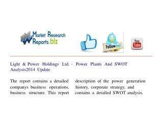 Light & Power Holdings Ltd. - Power Plants And SWOT Analysis