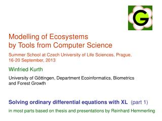 Modelling of Ecosystems  by Tools from Computer Science