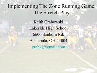 Implementing the Zone Running Game: The Stretch Play