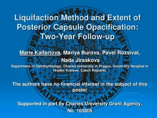 Liquifaction Method  and  Extent of Posterior Capsule Opacification :  Two-Year Follow -up