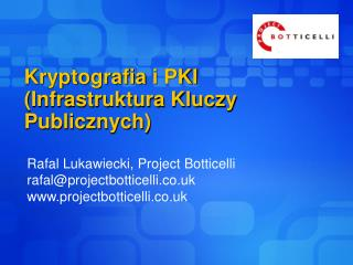 Kryptografia  i PKI (Infrastruktura Kluczy Publicznych)