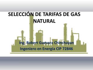 SELECCIÓN DE TARIFAS DE GAS NATURAL