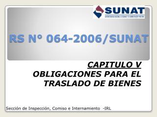 RS N° 064-2006/SUNAT