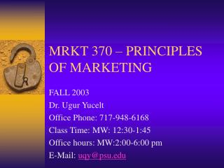 MRKT 370   PRINCIPLES OF MARKETING