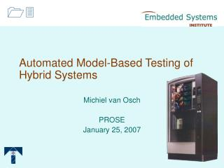 Automated Model-Based Testing of Hybrid Systems