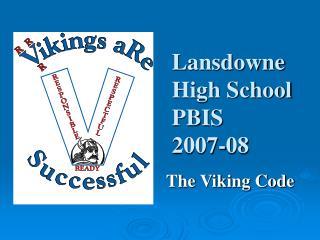 Lansdowne High School  PBIS  2007-08