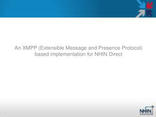 An XMPP (Extensible Message and Presence Protocol) based implementation for NHIN Direct