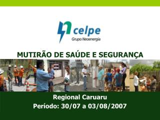 MUTIRÃO DE SAÚDE E SEGURANÇA