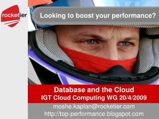 Database and the Cloud IGT Cloud Computing WG 20