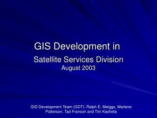 Satellite Services Division August 2003