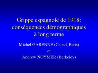 Grippe espagnole de 1918: cons quences d mographiques    long terme