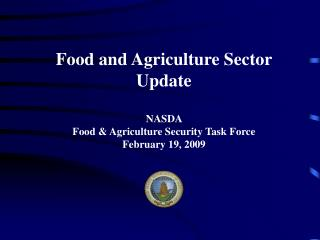 Food and Agriculture Sector  Update NASDA  Food & Agriculture Security Task Force
