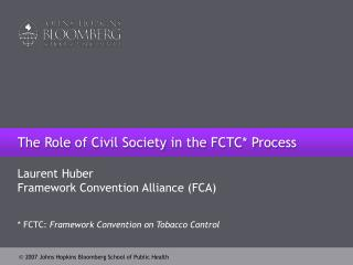 The Role of Civil Society in the FCTC* Process
