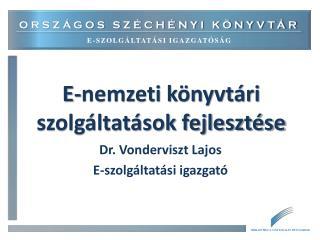 E-nemzeti könyvtári szolgáltatások fejlesztése