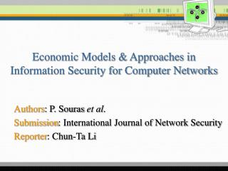 Authors : P. Souras  et al . Submission : International Journal of Network Security