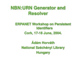 NBN:URN Generator and Resolver