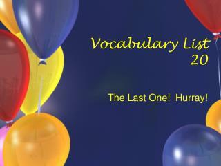 Vocabulary List 20
