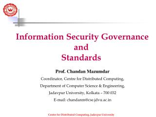 Information Security Governance and Standards