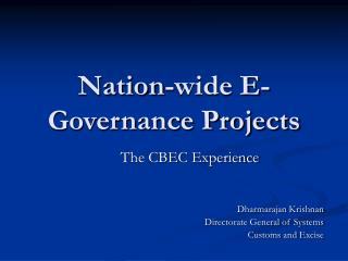 Nation-wide E-Governance Projects