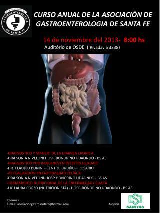 DIAGNOSTICO Y MANEJO DE LA DIARREA CRONICA    -DRA SONIA NIVELONI HOSP. BONORINO UDAONDO - BS AS