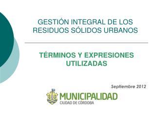 GESTIÓN INTEGRAL DE LOS RESIDUOS SÓLIDOS URBANOS