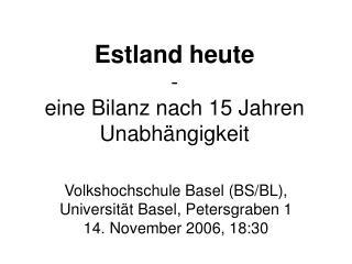 Estland heute - eine Bilanz nach 15 Jahren Unabhängigkeit