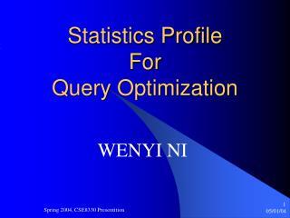 Statistics Profile  For  Query Optimization