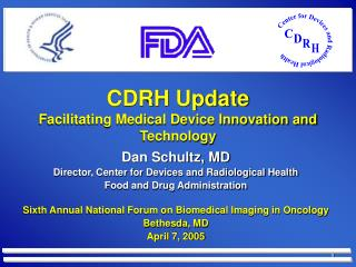 CDRH Update Facilitating Medical Device Innovation and Technology