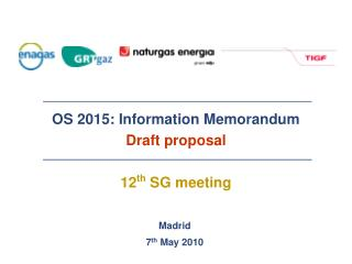 OS 2015: Information Memorandum Draft proposal 12 th  SG meeting