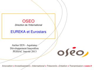 OSEO  Direction de l'International EUREKA et Eurostars