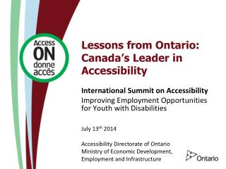 Lessons from Ontario: Canada ' s Leader in Accessibility