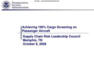 Achieving 100% Cargo Screening on Passenger Aircraft