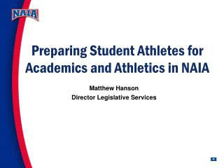 Preparing Student Athletes for Academics and Athletics in NAIA