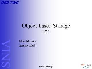 Object-based Storage  101