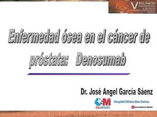 Dr. José Angel García Sáenz