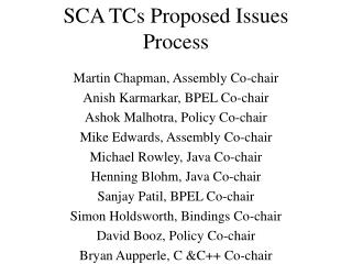 SCA TCs Proposed Issues Process