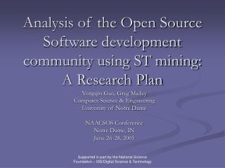 Analysis of the Open Source Software development community using ST mining: A Research Plan