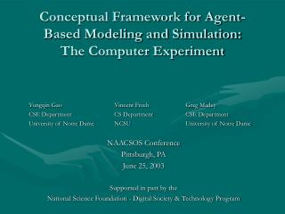 Conceptual Framework for Agent-Based Modeling and Simulation:  The Computer Experiment