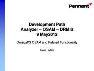 Development Path Analyzer – OSAM – DRMIS 9  May2012
