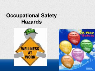 Occupational Safety Hazards