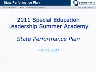 2011 Special Education Leadership Summer Academy State Performance Plan