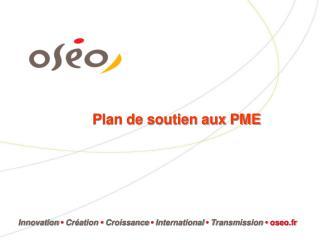 Plan de soutien aux PME