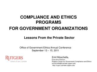 COMPLIANCE AND ETHICS PROGRAMS FOR GOVERNMENT ORGANIZATIONS