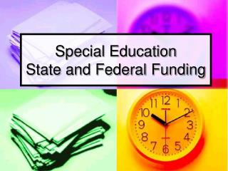 Special Education State and Federal Funding