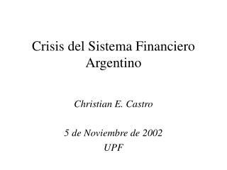 Crisis del Sistema Financiero Argentino