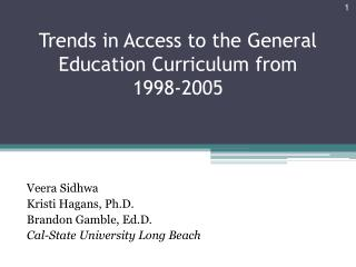 Trends in Access to the General Education Curriculum from  199 8 -2005