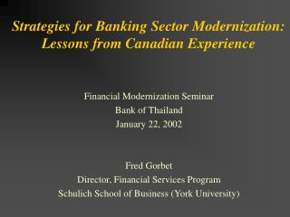 Strategies for Banking Sector Modernization: Lessons from Canadian Experience